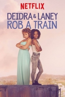 Deidra & Laney Rob a Train online streaming