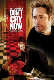 Don't Cry Now online