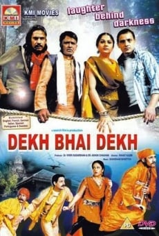 Dekh Bhai Dekh: Laughter Behind Darkness on-line gratuito