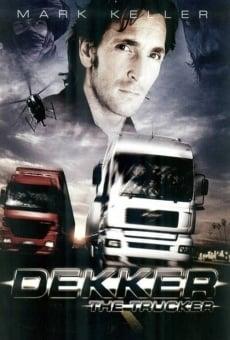Ver película Dekker, el camionero
