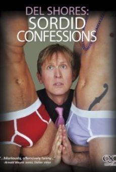 Película: Del Shores: Sordid Confessions