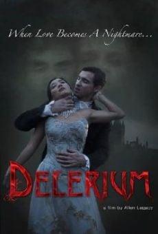 Película: Delerium