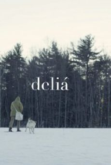 Watch Deliá online stream