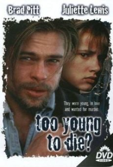 Too Young to Die? on-line gratuito