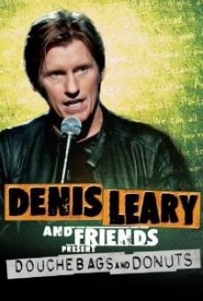 Película: Denis Leary & Friends Presents: Douchbags & Donuts