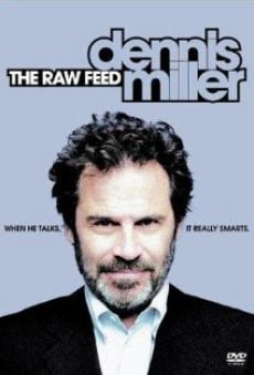 Ver película Dennis Miller: The Raw Feed