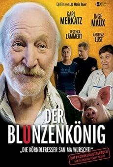 Ver película Der Blunzenkönig