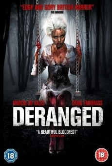 Deranged on-line gratuito