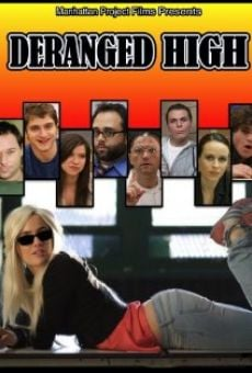 Deranged High online free