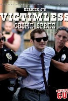 Derrick J's Victimless Crime Spree on-line gratuito