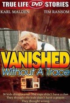 Vanished Without a Trace Online Free