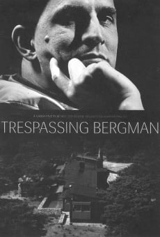 Trespassing Bergman on-line gratuito