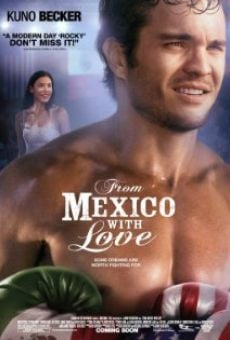 From Mexico with Love Online Free