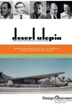 Watch Desert Utopia: Mid-Century Architecture in Palm Springs online stream