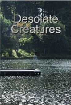 Ver película Desolate Creatures