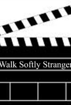 Walk Softly, Stranger on-line gratuito