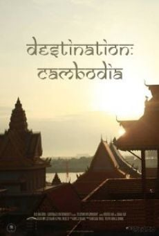 Destination: Cambodia online streaming
