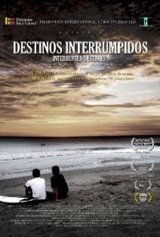 Watch Destinos Interrumpidos online stream