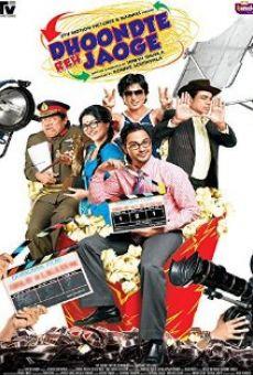Ver película Dhoondte Reh Jaoge