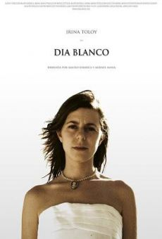 Watch Día blanco online stream