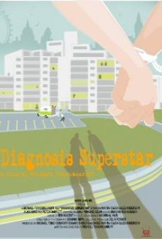 Película: Diagnosis Superstar