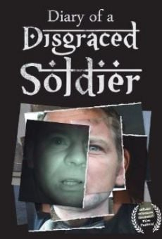 Ver película Diary of a Disgraced Soldier