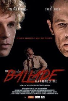 Watch Die Ballade van Robbie de Wee online stream