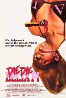 Ver película Die Die Delta Pi