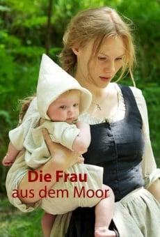Die Frau aus dem Moor online