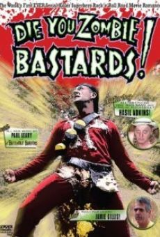 Ver película Die You Zombie Bastards!