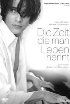 Ver película Die Zeit, die man Leben nennt