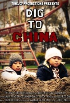 Ver película Dig to china