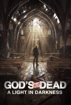 God's Not Dead: A Light in Darkness on-line gratuito