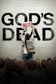 God's Not Dead on-line gratuito