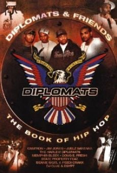 Ver película Diplomats & Friends: The Book of Hip-Hop