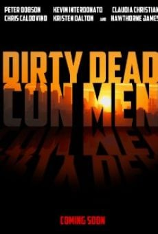Dirty Dead Con Men online free