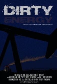 Dirty Energy online