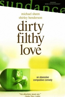Ver película Dirty Filthy Love