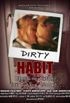 Dirty Habit on-line gratuito