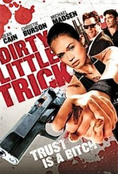 Watch Dirty Little Trick online stream