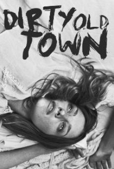 Dirty Old Town on-line gratuito