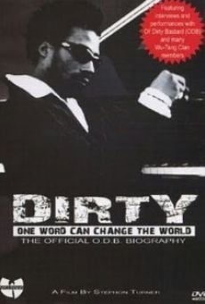 Película: Dirty: One Word Can Change the World