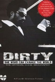 Ver película Dirty: One Word Can Change the World