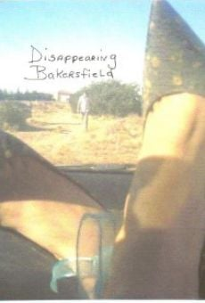 Disappearing Bakersfield on-line gratuito