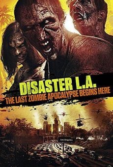 Apocalypse L.A. (Disaster L.A.) on-line gratuito