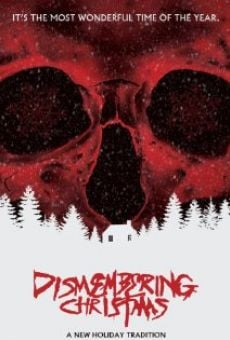 Watch Dismembering Christmas online stream