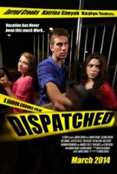 Película: Dispatched