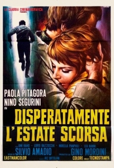 Disperatamente l'estate scorsa on-line gratuito