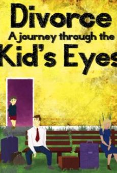Divorce: A Journey Through the Kids' Eyes online