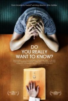 Ver película Do You Really Want to Know?